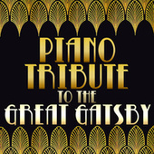 Piano Tribute to The Great Gatsby by Piano Tribute Players