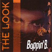 The Look by Boppin' B
