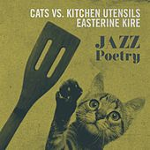 Jazzpoetry by The Cats