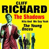 Hits And  We Say Yeah  The Young Onces (The Young Onces Original Artist Original Songs) de Cliff Richard