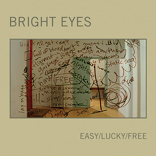 Easy/Lucky/Free by Bright Eyes