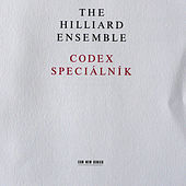 Codex Speciálnik by The Hilliard Ensemble