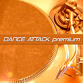 Dance Attack Premium by Various Artists