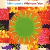 Without You by Minnesota