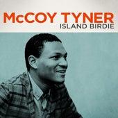 McCoy Tyner - Island Birdie by McCoy Tyner