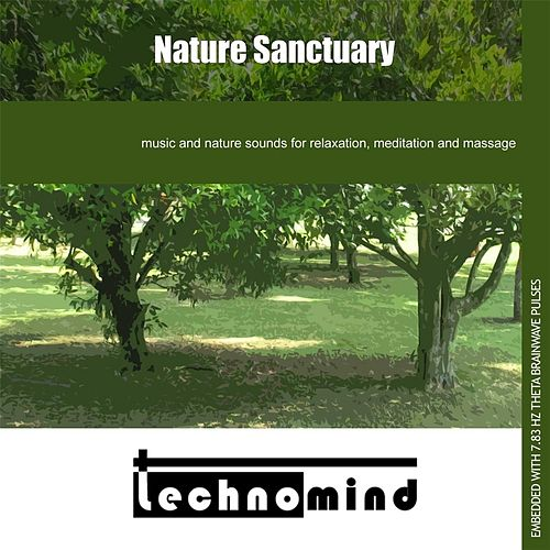 Nature Sanctuary by Techno Mind