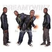 In My Dreams by Dreamtwinz