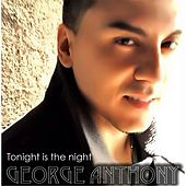 Tonight Is the Night de George Anthony