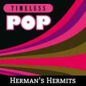 Timeless Pop: Herman's Hermits von Herman's Hermits