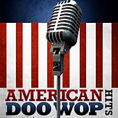 American Doo Wop Hits by Various Artists
