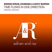 Time Flows In One Direction by Ronski Speed