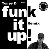 Funk It Up de Toney D