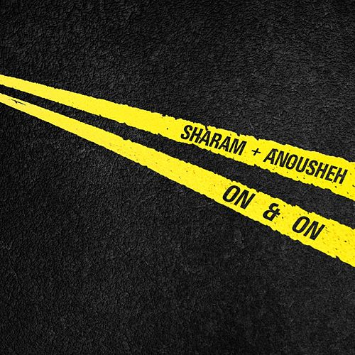 On & On by Sharam