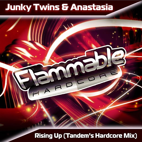 Rising Up (Tandem's Hardcore Mix). Junky Twins