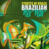 Streets of Brazil - Brazilian Hip Hop de Various Artists