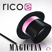 Magician by Rico E.