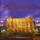 Ballads Of Opera - Sopranos von Various Artists
