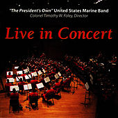 Live In Concert by Us Marine Band