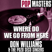 Pop Masters: Where Do We Go From Here von Don Williams