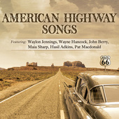 American Highway Songs by Various Artists