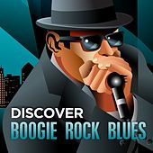 Discover - Boogie Rock Blues de Various Artists