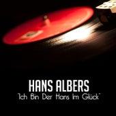 Ich bin der Hans im Glück de Hans Albers