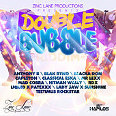 Double Bubble Riddim by Various Artists