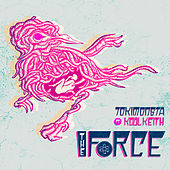 The Force (Remixes) de TOKiMONSTA
