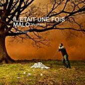 Il était une fois Malo (Musikiam) by Various Artists