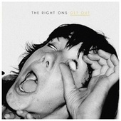 Get Out by The Right Ons