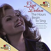 The Hours Begin to Sing de Lisa Delan