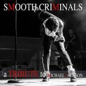 A Tribute to Michael Jackson von Smooth Criminals
