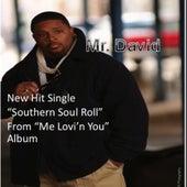Southern Soul Roll by Mr. David