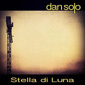 Stella Di Luna de Dan Solo