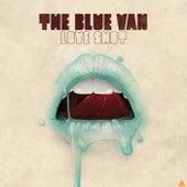 Love Shot by The Blue Van