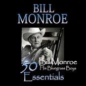 50 Bill Monroe Essentials by Bill Monroe