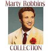Marty Robbins Collection by Marty Robbins