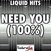 Need U (100%) - A Tribute to Duke Dumont and AME by Liquid Hits