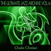 The Ultimate Jazz Archive, Vol. 14 de Charlie Christian