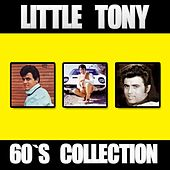Little Tony: 60's Collection von Little Tony