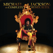 Michael Jackson: The Complete Remix Suite by Michael Jackson