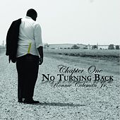 Chapter One: No Turning Back by Ronnie Coleman Jr