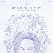 Organized Accidents von By Divine Right