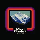 Mind Control by Uncle Acid & The Deadbeats