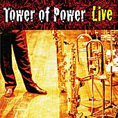 Soul Vaccination: Tower of Power Live by Tower of Power