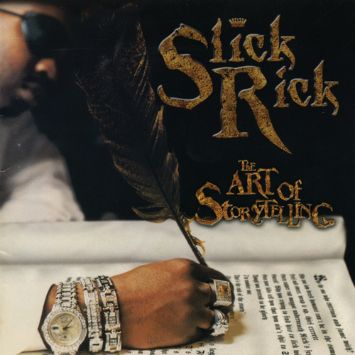 The Art of Storytelling [Clean] by Slick Rick