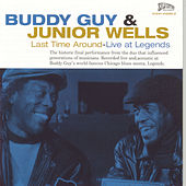Last Time Around: Live At Legends by Buddy Guy