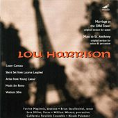 Mass To St. Anthony; Marriage At The Eiffel Tower; Arias From 'young Ceasar'; Music For Remy by Lou Harrison