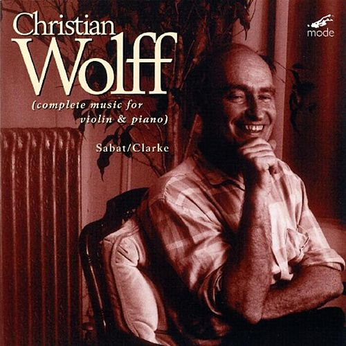Works For Violin & Piano by Christian Wolff