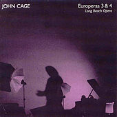 Cage:  Europeras 3 And 4 by John Cage